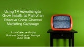 Using TV Advertising to Grow Installs as Part of an Effective Cross-Channel Marketing Campaign
