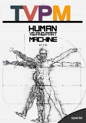 Human vs and part machine - TVP magazine