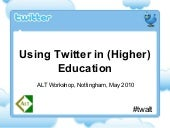 Using Twitter in (Higher) Education...