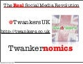 Twankernomics   The Real Social Media Revolution   Twankers
