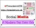 Twankers   Social Media A Modern Day Fairy Tale