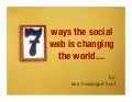 7 Ways the Social Web is Changing the World