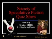 Society of Speculative Fiction Quiz...