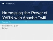 Harnessing the power of YARN with Apache Twill
