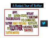 A Guided Tour of Twitter