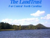 LandTrust for Central NC - Two Rive...