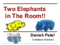Two Elephants Inthe Room