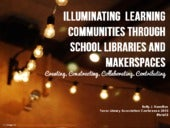 Illuminating Learning Communities ...