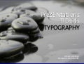 PreZENtations TIDbits - Typography
