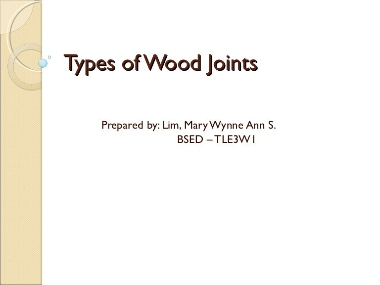 Types Of Carpentry Joints Ppt