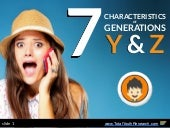 7 Characteristics of Generations Y & Z
