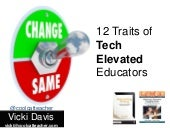 12 Traits of Tech Elevated Educators #ucet15