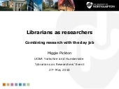 Librarians As Researchers-Miggie Pi...