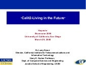 Calit2 - Living in the Future