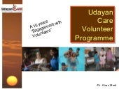 Udayan Care Volunteer Programme For...