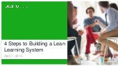 4 Steps to Building a Lean Learning System in the Workplace