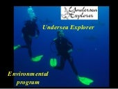 Undersea Explorer's achievements