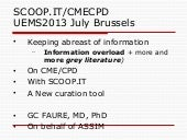UEMS Brussels 2013 Scoop.it CME CPD