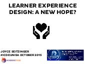 Learner Experience Design: A New Hope?