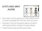 Ufo's and grey aliens