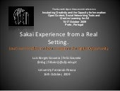 Sakai Experience from a Real Settin...