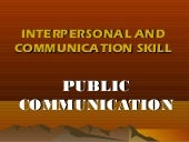 INTERPERSONAL AND COMMUNICATION SKI...