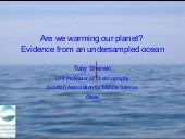 Are we warming our planet? Evidence...