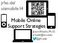 Mobile Online Support Strategies for Serving Today's Connected Online Students