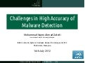 Challenges in High Accuracy of Malware Detection