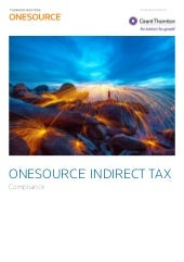 ONESOURCE Indirect Tax Compliance - Grant Thornton