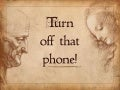 Turn off that mobile...