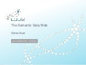 The Semantic Data Web, Sören Auer, ...