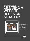 Ultimate guide-to-creating-a-website-redesign-strategy