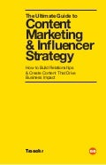 Ultimate guide to content marketing and influencer strategy