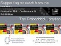 Supporting research from the inside: the embedded librarian