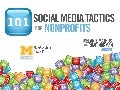 Social Media Tactics for Nonprofits - University of Michigan