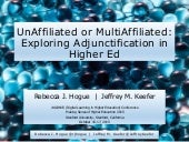 Unafilliated or Multiaffilicated: Exploring Adjunctification in Higher Ed