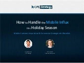 How to Handle the Mobile Influx for PPC This Holiday Season
