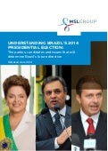 Understanding Brazil's 2014 Presidential Election: The Parties Candidates and Issues That Will Determine Brazil's Future Direction