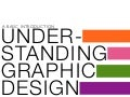 Understanding Graphic Design