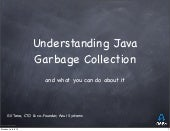 Understanding Java Garbage Collection and What You Can Do About It: Gil Tene