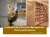 Understanding records management   print and electronic