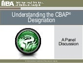 Understanding The CBAP® Designation...