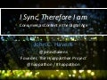 I Sync, Therefore I Am - Consumers as Content in the Digital Age