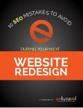 Top 10 SEO Mistakes to Avoid in your 2015 Website Redesign