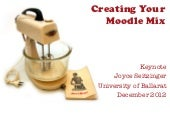 Creating Your Moodle Mix - University of Ballarat