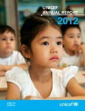Unicef annual report2012-8july2013