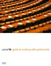 UNICEF guide to working with parlia...