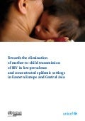 Towards the elimination of mother-to-child transmission of HIV