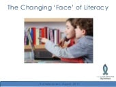 The Changing Face of Literacy